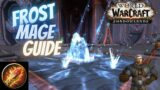 Frost Mage PvE Guide For Shadowlands 9.0.2    How To Mage