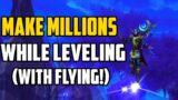 Make Millions of Gold While Leveling Alts in Shadowlands!