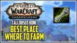 Calloused Bone Best Place to Farm WoW Shadowlands Ascended Crafting
