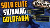 SOLO Skinning Goldfarm – INSANE Amounts of Heavy Callous Hides | Shadowlands Goldfarm