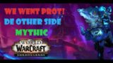 WE WENT PROT! De other Side -Mythic- Prot Paladin (Commentary)  WoW Shadowlands
