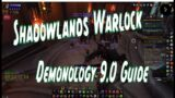 Shadowlands 9.0 Demonology Guide