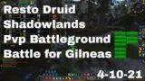 World of Warcraft Shadowlands Restoration Druid Pvp Battleground, Battle for Gilneas, 4-10-21