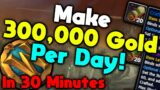 How To Make 300,000 Gold Per Day | Shadowlands Goldmaking Guide