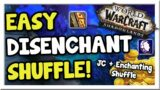 Make 120k+ With Disenchant Shuffling in Patch 9.1! | Shadowlands | WoW Gold Making Guide