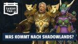 Tavern Talk – Was kommt nach Shadowlands? | World of Warcraft