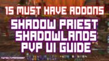 15 Must Have Addons for PVP In Shadowlands!